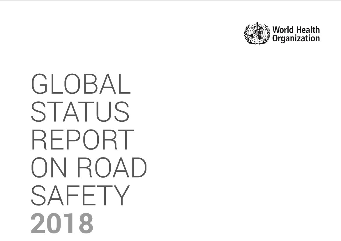 REPORT: Global Road Safety Status 2018